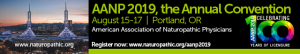 American Association of Naturopathic Physicians 2019 Conference in Portland Oregon